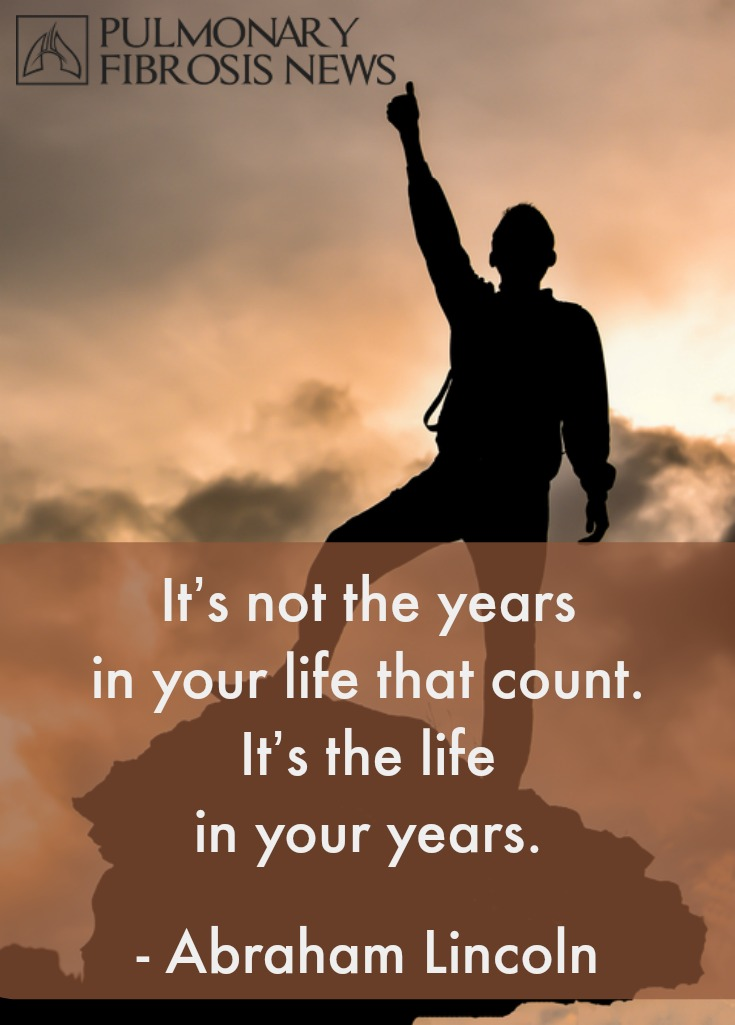 Pulmonary Fibrosis Quote: Life in your Years
