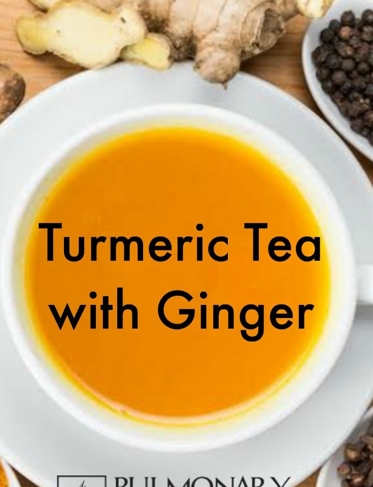 Turmeric Tea With Ginger - Pulmonary Fibrosis News