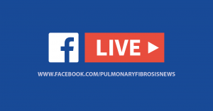 Join me Live on the Pulmonary Fibrosis News Facebook Page