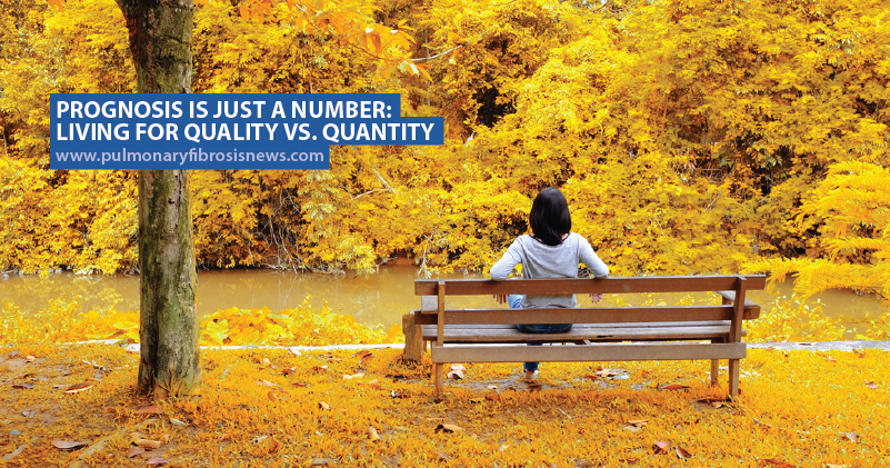 Prognosis Is Just A Number: Living for Quality vs. Quantity