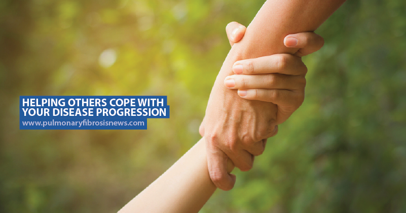 helping others cope with your disease progression pulmonary