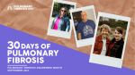 30 Days of PF | Pulmonary Fibrosis News | Reader submission | 30 Days of PF graphic